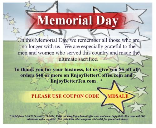 Enjoy Better Coffee Memorial Day 2014