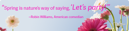 2016_spring party robin williams quote with flowers